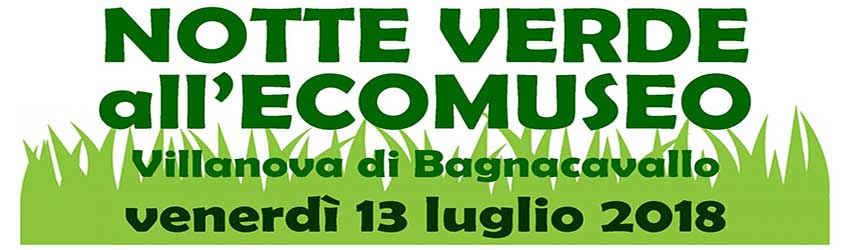 notte verde all'ecomuseo 2018